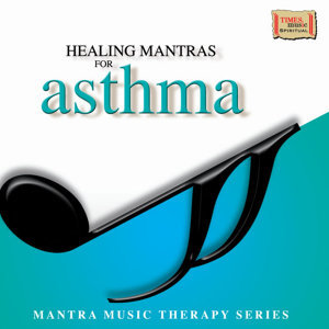 Healing Mantras for Asthma