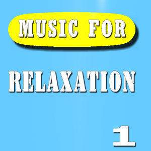 Music for Relaxation, Vol. 1