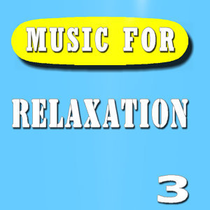 Music for Relaxation, Vol. 3