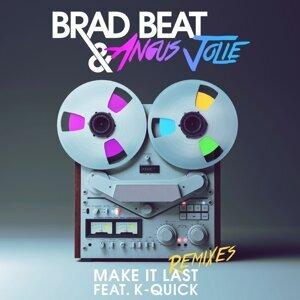Make It Last (feat. KQuick)