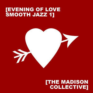 Evening of Love Smooth Jazz 1