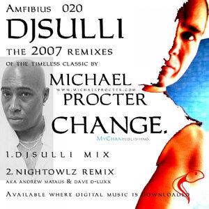 Change Feat. Michael Procter