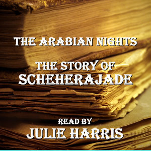 The Arabian Nights - The Story of Scheherajade