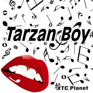 Tarzan Boy - Single