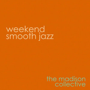 Weekend Smooth Jazz