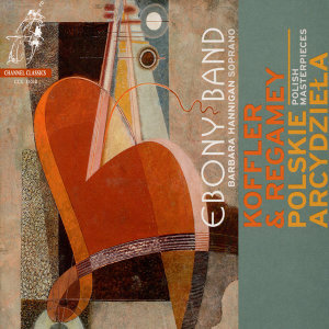 Koffler - Stringtrio & Die Liebe - Regamey: Quintet for Clarinet, Bassoon, Violin, Cello & Piano