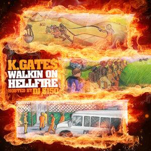Walkin on Hellfire