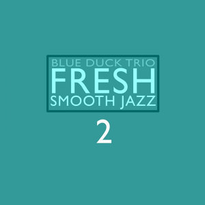 Fresh Smooth Jazz 2
