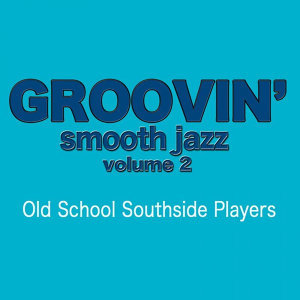 Groovin' Smooth Jazz Volume 2