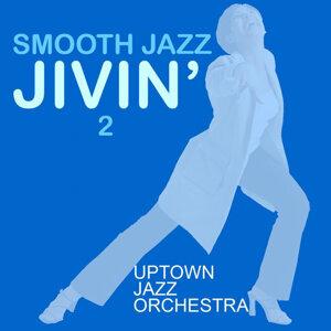 Smooth Jazz Jivin' 2