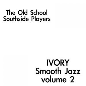 Ivory Smooth Jazz Volume 2