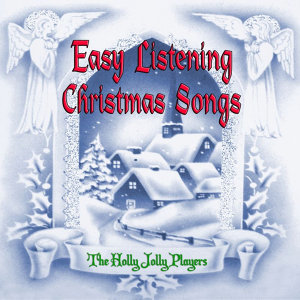 Easy Listening Christmas Songs