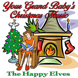 Your Grand Baby's Christmas Music