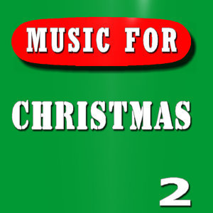 Music for Christmas, Vol. 2