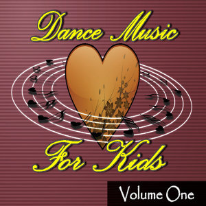 Dance Music for Kids, Vol. 1 (Special Edition)
