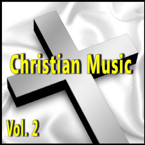 Christian Music, Vol. 2 (Special Edition)