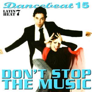 Dancebeat 15: Don't Stop the Music: Latin Heat 7