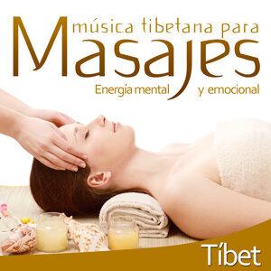 Música Tibetana para Masajes. Energía Mental y Emocional