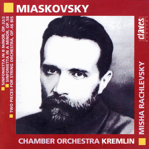 Miaskovsky: Music for Strings