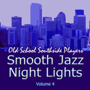 Smooth Jazz Night Lights Volume 4