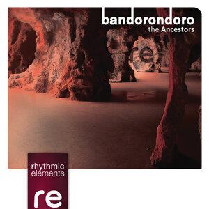 bandorondoro - Ancestors