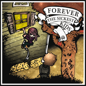 Forever The Sickest Kids - Booklet Version