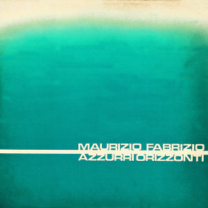 Azzurri Orizzonti - Remastered