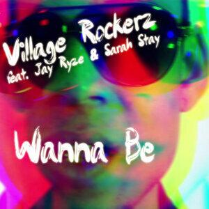 Wanna Be [feat. Jay Ryze & Sarah Stay]
