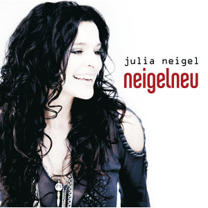 Julia Neigel / Neigelneu - International Version