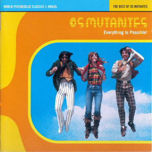The Best Of Os Mutantes