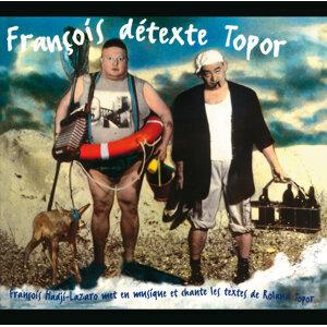 Francois Detexte Topor