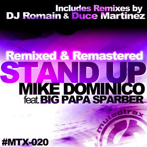 Stand Up - Remixed & Remastered (feat. Big Papa Sparber)