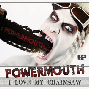 I Love My Chainsaw EP