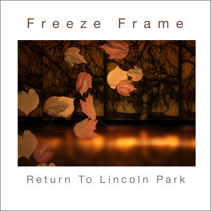 Return to Lincoln Park
