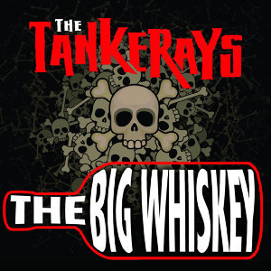 The Big Whiskey