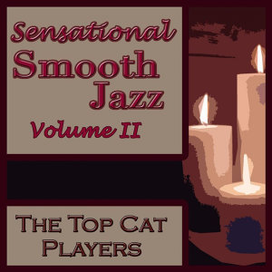 Sensational Smooth Jazz Volume II