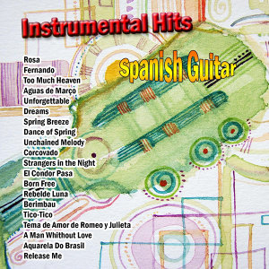 Instrumental Hits: Spanish Guitar