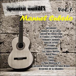 Spanish Guitars: Manuel Cubedo Vol. 1