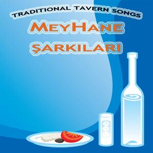 Meyhane Şarkıları - Traditional Tavern Songs
