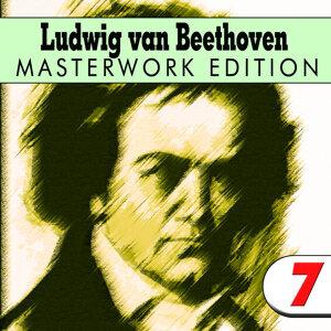 Ludwig van Beethoven: Masterwork Edition 7