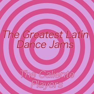 The Greatest Latin Dance Jams