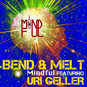 Bend & Melt EP (feat. Uri Geller)