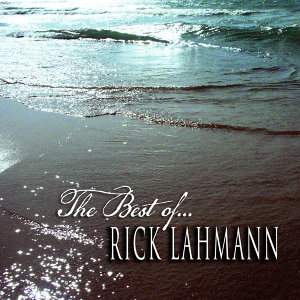 The Best of Rick Lahmann, Vol. 1
