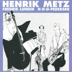 Henrik Metz Trio (feat. Niels-Henning Ørsted Pedersen & Fredrik Lundin)