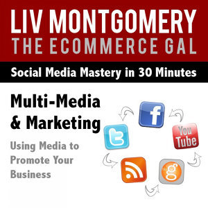 Multi-Media & Marketing: Using Media to Promote Your Business