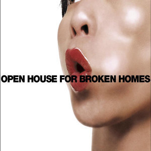 Open House For Broken Homes - Single Edit