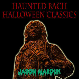Haunted Bach Halloween Classics