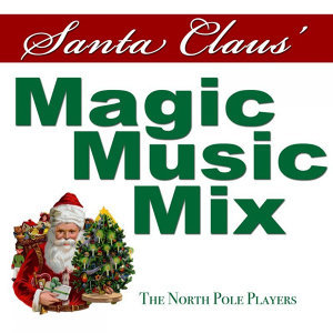Santa Claus' Magic Music Mix