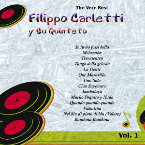 The Very Best: Filippo Carletti Y Su Quinteto Vol. 1