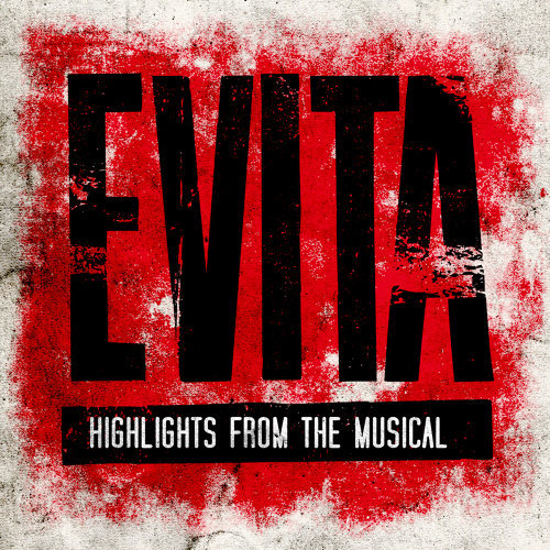 Evita (Highlights from the Musical)